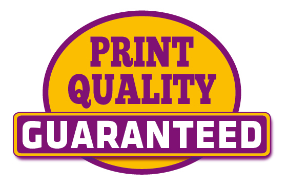 Print Quality Guaranteed